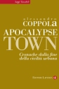 Apocalipse Town di Alessandro Coppola